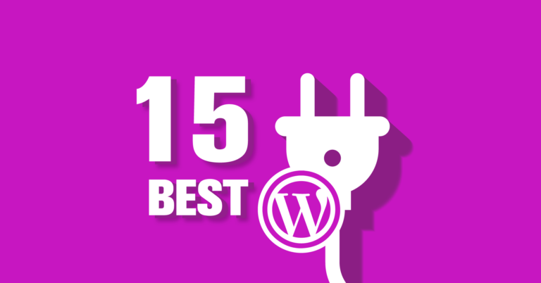 15 Must-have WordPress Plugins for Every Website